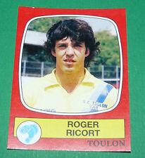 N°299 ROGER RICORT SPORTING CLUB TOULON PANINI FOOTBALL 87 1986-1987