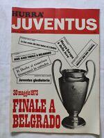 HURRA' JUVENTUS N. 5 MAGGIO 1973 + POSTER AJAX BELGRADO FINALE COPPA CAMPIONI