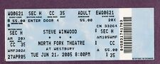 Steve Winwood (Traffic) Unused Ticket Westbury Ny June 21, 2005 concert Original
