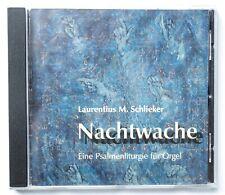 LAURENTIUS M. SCHLIEKER Nachtwache – Eine Psalmenliturgie für Orgel | CD | 2002