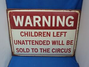 Large Retro Style Metal Wall Plaque Warning Children Left Unattended 30x40cms