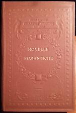 Novelle romantiche (Classici Italiani con Note), Ed. UTET