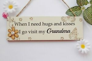 Grandma Hugs and Kisses Wooden Gift Plaque Hanging Sign