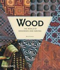 Wood:  World of Woodworking and Carving by Bryan Sentance ~ 2003 Hardcover