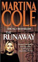 Cole, Martina, The Runaway, Very Good, Paperback
