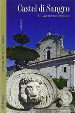 Castel di Sangro. Guida storico-artistica - CARSA - Libro Nuovo in Offerta!