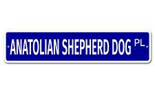 "5102 Ss Anatolian Shepherd Dog 4"" x 18"" Novelty Street Sign Aluminum"