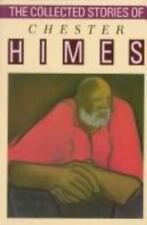 The Collected Stories of Chester Himes by Chester B. Himes