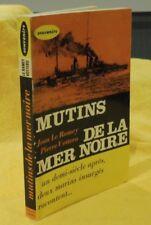 Le Ramey Jean Et Vottero Pierre MUTINS DE LA MER NOIRE marine histoire