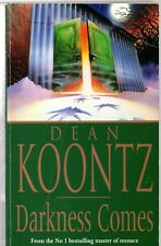Darkness Comes by Dean Koontz (a paperback 1991)