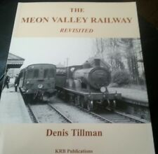 The Meon Valley Railway Revisited Paperback , 2003 by Denis Tilman RAILROAD