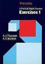 A Practical English Grammar. Exercises 1 von A. J. Thomson und A. V. Martinet...