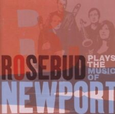 Rosebud - Plays The Music Of Newport [CD]