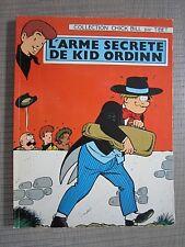 Chick Bill -Tibet - L'arme secrète de Kid Ordinn. Edition Original1970 Broché