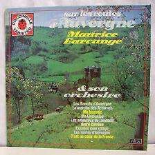 33T MAURICE LARCANGE Disque LP SUR LES ROUTES D'AUVERGNE Coccinelle VEGA 16341