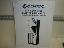 Coinco Changer 9370-S/Sr Series Electronic Changer Opera 00004000 tion And Service Manual