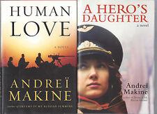 Andrei Makine lot of 2 ffehbdjs HUMAN LOVE, A HERO'S DAUGHTER