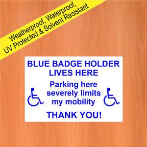 BLUE BADGE HOLDER LIVES HERE Waterproof Solvent Resistant sign / notice 9716