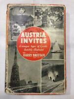 Austria Invites - Sir Harry Brittain - First Edition - Signed by author.