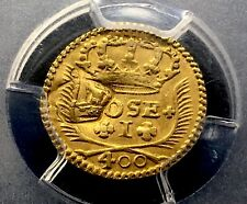 ¡¡ UNIQUE !! RARE GOLD COIN 400 REIS PORTUGAL 1771. COUNTERMARK SAINT THOMAS!!