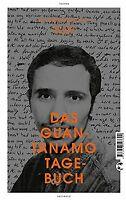 Das Guantanamo-Tagebuch von Slahi, Mohamedou Ould | Buch | Zustand gut