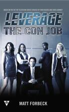 The Con Job (A Leverage Novel) by Electric Entertainment,Forbeck, Matt