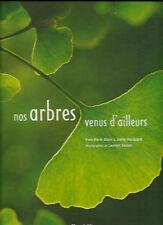 NOS ARBRES VENUS D'AILLEURS - Y.M. Allain et J. Hocquard