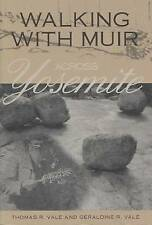 USED (VG) Walking with Muir across Yosemite by Thomas R. Vale