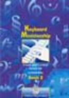 Keyboard Musicianship: Bk. 2: A Handy Guide to Practical Keyboard Skills by B...