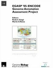 EGASP '05: ENCODE Genome Annotation Assessment Project.by Guigo, Roderic New.#