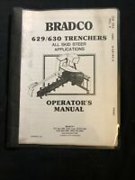 Bradco 629/630 Trenchers Operator's Manual *676