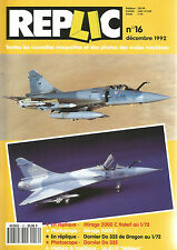 "REPLIC N°16 MIRAGE 2000 C ITALERI / DORNIER DO 335 DE DRAGON / JG 51 ""MOLDERS"""