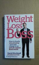 Weight Loss Boss : How to Finally Win at Losing--And Take Charge in an Out-of-Co