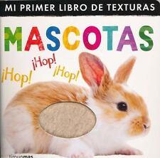 Mi Primer Libro de Texturas Mascotas  (ExLib)
