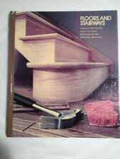 Floors and stairways  Home repair and improvement  1978 by Hardback (A30)