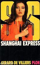 SAS / Shanghaï express / Gérard De VILLIERS // Erotique // 1 ère Edition