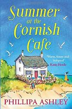 Summer at the Cornish Cafe: Perfect for fans of Poldark (The Cornish Café Serie