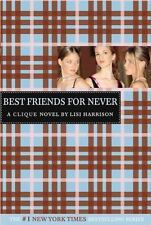 The Clique: Best Friends for Never 2 by Lisi Harrison (2004, Paperback)