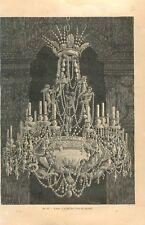 Lustre en cristal Usine de Baccarat GRAVURE ANTIQUE OLD PRINT 1877