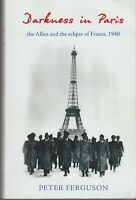 BOOK  MILITARY WAR DARKNESS IN PARIS WW11 HITLER AND FRANCE 341 PAGES NAZ1