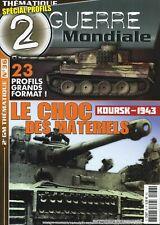 2ème GUERRE MONDIALE, KOURSK 1943, LE CHOC DES MATERIELS, N° 36