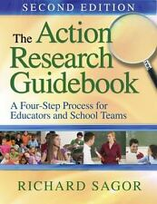 The Action Research Guidebook: A Four-Stage Process for Educators and School Tea