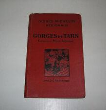 GUIDE MICHELIN,GORGES DU TARN,CAUSSES,Mt AIGOUAL 1929-1930 TBE,BIBENDUM,PHOTOS
