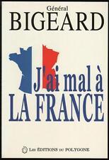 J'ai Mal A La France - Marcel Bigeard