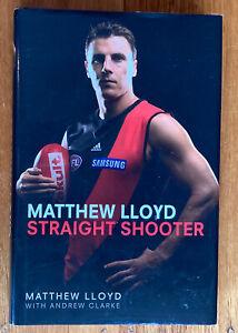 Matthew Lloyd Straight Shooter Hardcover Book Autobiography AFL Essendon Bombers
