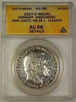 1927-D Germany Silver Hindenburg Medal Karl Goetz KM X#1 ANACS AU-58 Details Cln
