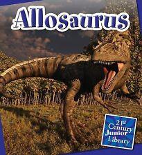 Allosaurus Reinforced Library Binding Lucia Raatma
