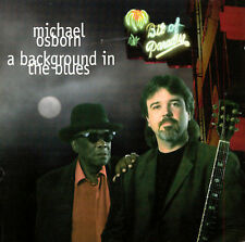 Osborn, Michael : Background in the Blues CD