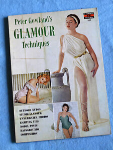 Peter Gowland's  *** GLAMOUR TECHNIQUES  ***  1958 Rare Photography Magazine