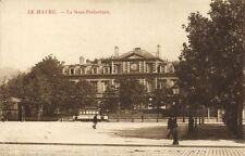 CPA  Le Havre - La Sous-Préfecture (201170)